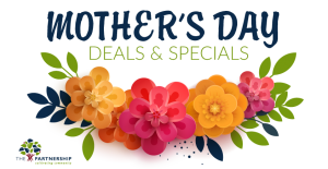 Mother's Day Deals and Specials
